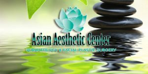 Asian Aesthetic Center Dermatology & Facial Plastic Surgery